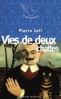 Vies de deux chattes - PierreLoti