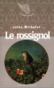 Le rossignol - Jules Michelet