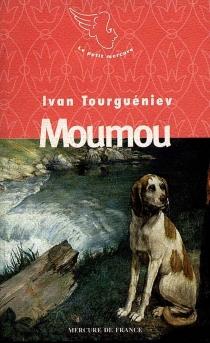 Moumou - Ivan SergueïevitchTourguéniev