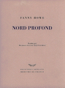 Nord profond - Fanny Howe