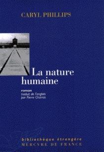 La nature humaine - CarylPhillips
