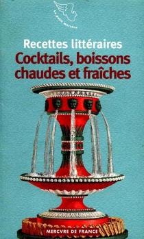 Cocktails, boissons chaudes et fraîches -