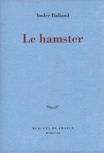 Le hamster - AndréBalland