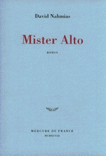 Mister Alto - David Nahmias