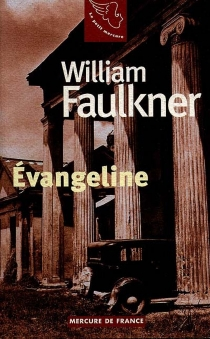 Evangeline - William Faulkner
