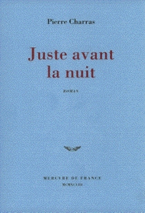 Juste avant la nuit - PierreCharras