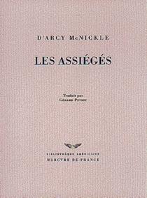 Les assiégés - D'ArcyMcNickle