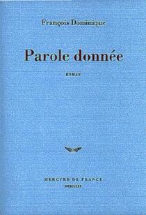 Parole donnée - FrançoisDominique
