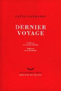 Dernier voyage - Gaïto IvanovitchGazdanov