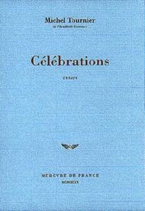 Célébrations - MichelTournier
