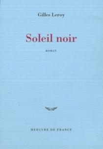 Soleil noir - GillesLeroy