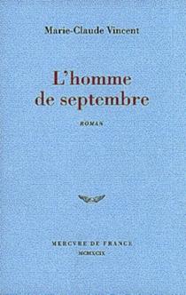 L'homme de septembre - Marie-ClaudeVincent