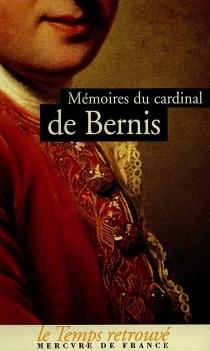 Mémoires du cardinal de Bernis - François Joachim de PierresBernis