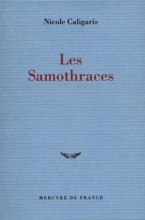 Les Samothraces - NicoleCaligaris