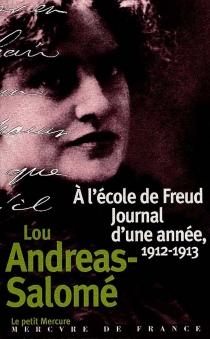 A l'école de Freud, journal d'une année de Lou Andreas-Salomé - LouAndreas-Salomé