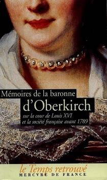 Mémoires de la baronne d'Oberkirch - Henriette-Louise de Waldner de FreundsteinOberkirch