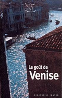 Le goût de Venise -