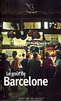 Le goût de Barcelone -