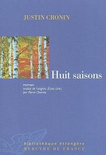 Huit saisons - JustinCronin