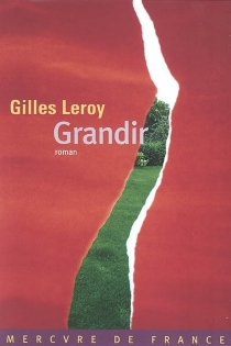 Grandir - GillesLeroy