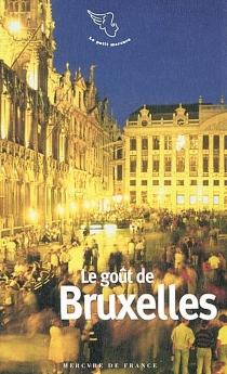 Le goût de Bruxelles -