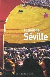 Le goût de Séville -