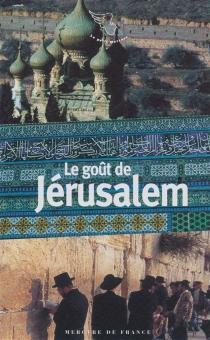 Le goût de Jérusalem -
