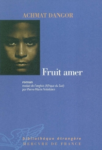 Fruit amer - Achmat Dangor