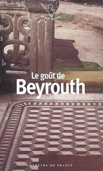 Le goût de Beyrouth -