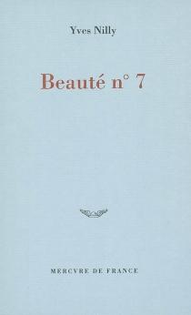Beauté numéro 7 - YvesNilly