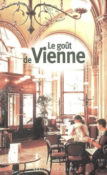 Le goût de Vienne -