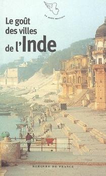 Le goût des villes de l'Inde -