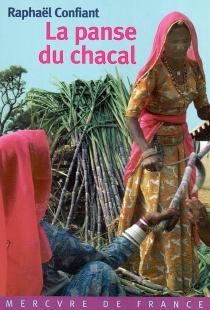 La panse du Chacal - RaphaëlConfiant