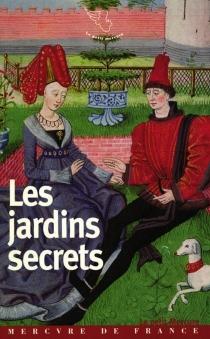 Les jardins secrets -
