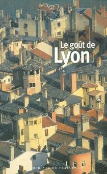 Le goût de Lyon -