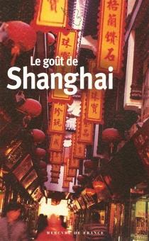 Le goût de Shanghai -