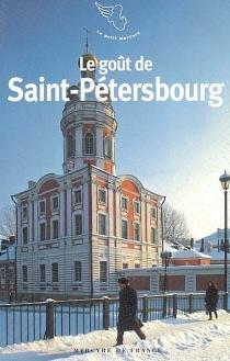 Le goût de Saint-Pétersbourg -