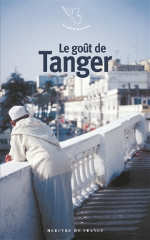Le goût de Tanger -
