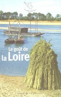 Le goût de la Loire -