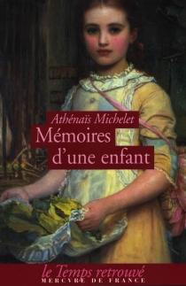 Mémoires d'une enfant - AthénaïsMichelet