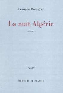 La nuit Algérie - FrançoisBourgeat