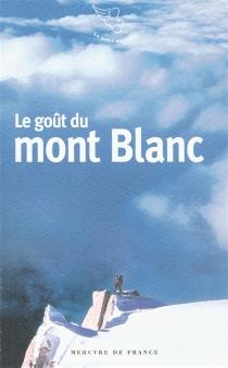 Le goût du Mont-Blanc -