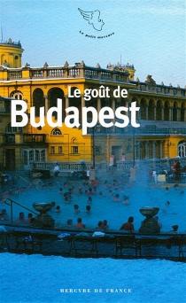Le goût de Budapest -