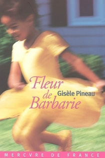 Fleur de barbarie - GisèlePineau