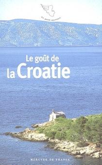 Le goût de la Croatie -