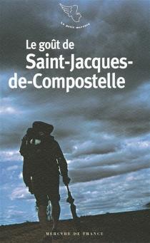 Le goût de Saint-Jacques-de-Compostelle -