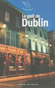 Le goût de Dublin -