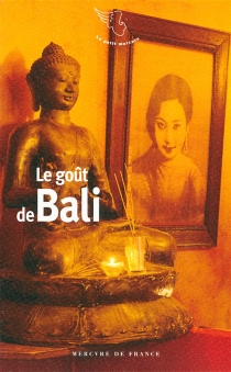 Le goût de Bali -