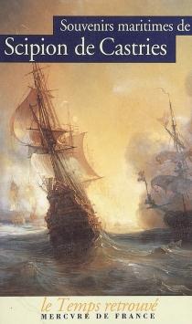 Souvenirs maritimes - Scipion deCastries