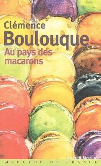 Au pays des macarons - ClémenceBoulouque